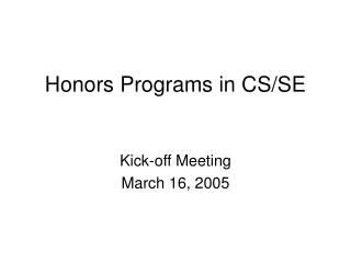 Honors Programs in CS/SE