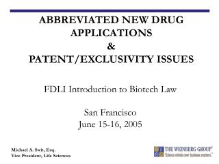 FDLI Introduction to Biotech Law  San Francisco June 15-16, 2005