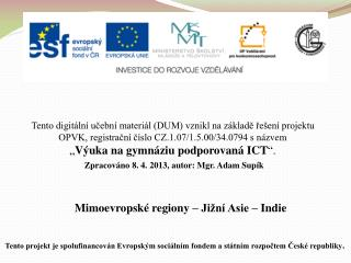 Mimoevropské regiony – Jižní Asie – Indie
