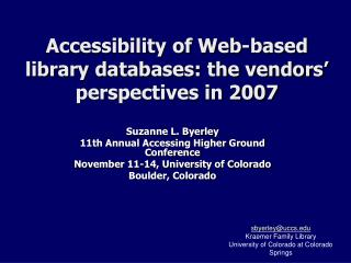 Accessibility of Web-based library databases: the vendors' perspectives in 2007