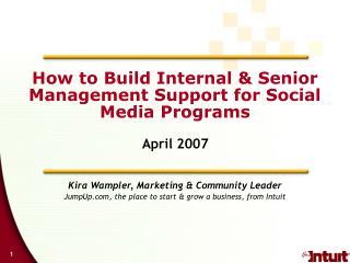 How to Build Internal & Senior Management Support for Social Media Programs
