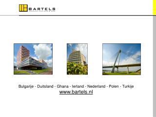 Bulgarije - Duitsland - Ghana - Ierland - Nederland - Polen - Turkije bartels.nl