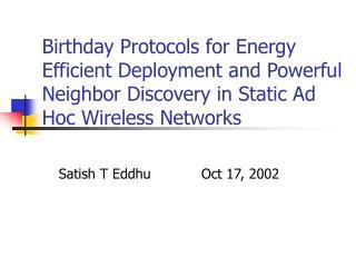Satish T Eddhu Oct 17, 2002