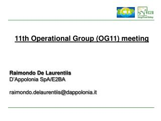 11th Operational Group (OG11) meeting
