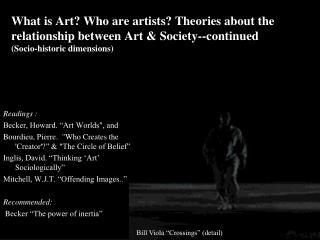 """Readings : Becker, Howard. """"Art Worlds"""