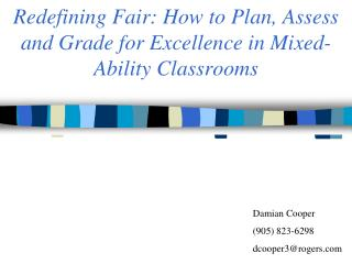 Redefining Fair: How to Plan, Assess and Grade for Excellence in Mixed-Ability Classrooms