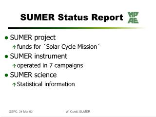 SUMER Status Report