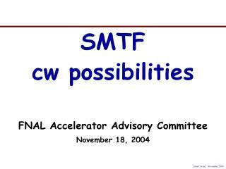 SMTF cw possibilities