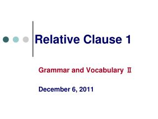 Relative Clause 1
