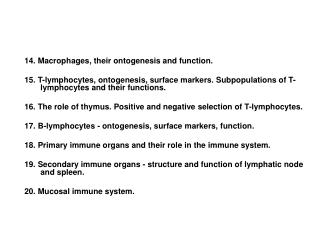 14.  Macrophages, their ontogenesis and function.