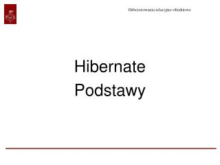 Hibernate  Podstawy