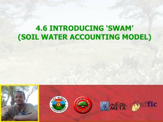 4.6 INTRODUCING 'SWAM'  (SOIL WATER ACCOUNTING MODEL)
