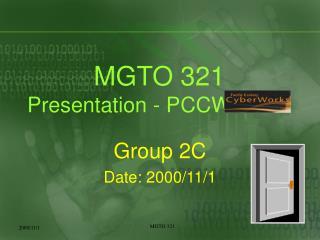 MGTO 321 Presentation - PCCW