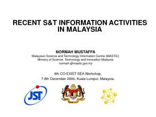 RECENT S&T INFORMATION ACTIVITIES IN MALAYSIA