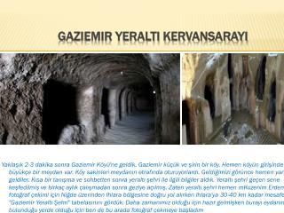 Gaziemir Yeraltı Kervansarayı