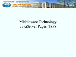 Middleware Technology JavaServer Pages (JSP)