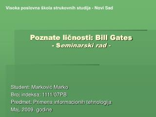 Poznate ličnosti: Bill Gates - S eminarski rad -