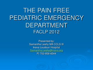 THE PAIN FREE PEDIATRIC EMERGENCY DEPARTMENT FACLP 2012