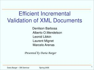 Efficient Incremental Validation of XML Documents