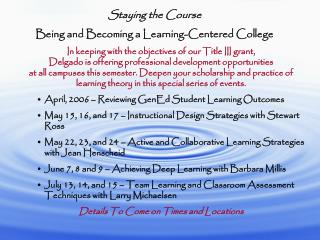 Staying the Course Being and Becoming a Learning-Centered College