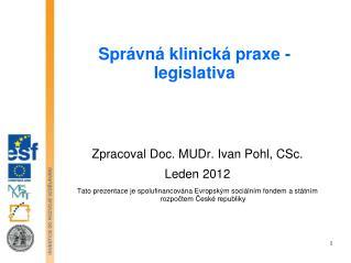 Správná klinická praxe - legislativa