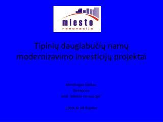 Tipinių daugiabučių namų modernizavimo investicijų projektai