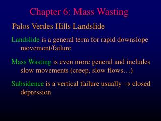 Chapter 6: Mass Wasting