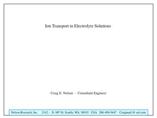 Ion Transport in Electrolyte Solutions