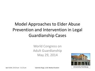 Model Approaches to Elder Abuse Prevention and Intervention in Legal Guardianship Cases