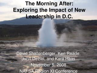 The Morning After:  Exploring the Impact of New Leadership in D.C.