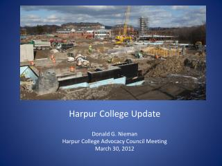 Harpur  College Update Donald G. Nieman Harpur  College Advocacy Council Meeting March 30, 2012