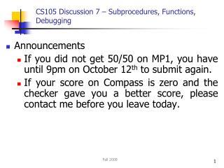 CS105 Discussion 7 – Subprocedures, Functions, Debugging
