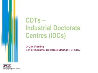 CDTs –  Industrial Doctorate Centres (IDCs)