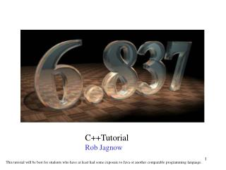 C++Tutorial Rob Jagnow