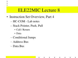 ELE22MIC Lecture 8