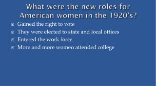 What were the new roles for American women in the 1920's?