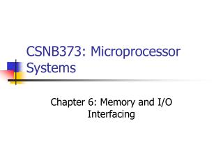 CSNB373: Microprocessor Systems