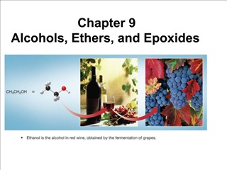 Chapter 9  Alcohols, Ethers, and Epoxides