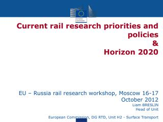 Current rail research priorities and policies  &