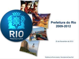 Prefeitura do Rio 2009-2012