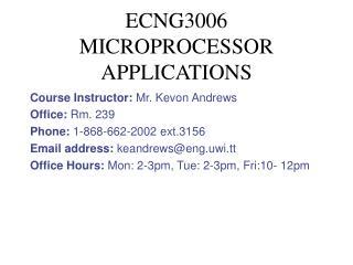ECNG3006 MICROPROCESSOR APPLICATIONS