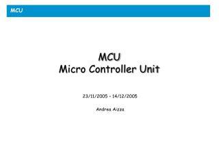 MCU Micro Controller Unit
