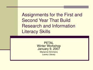Assignments for the First and Second Year That Build Research and Information Literacy Skills
