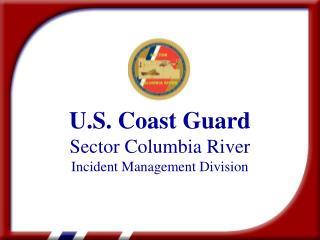 U.S. Coast Guard Sector Columbia River Incident Management Division