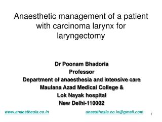 Anaesthetic management of a patient with carcinoma larynx for laryngectomy