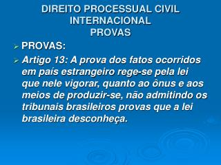 DIREITO PROCESSUAL CIVIL INTERNACIONAL PROVAS