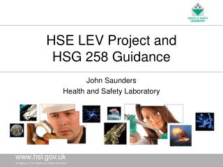 HSE LEV Project and HSG 258 Guidance