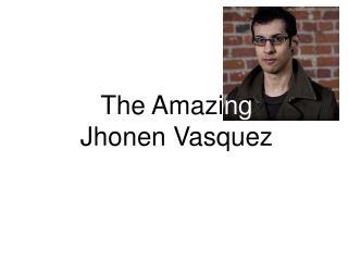 The Amazi ng Jhonen Vasquez