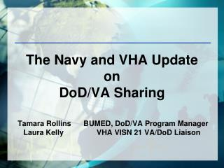 The Navy and VHA Update on  DoD