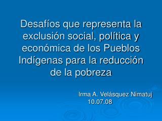 Irma A. Velásquez Nimatuj  10.07.08